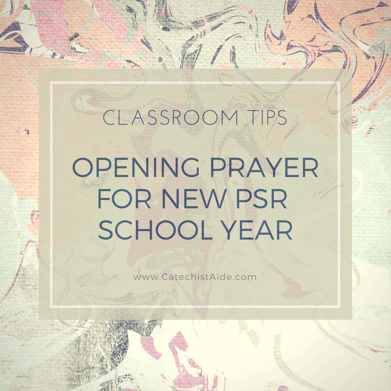Opening Prayer for New PSR School Year | Catechist\'s Aide